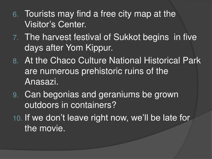Tourists may find a free city map at the Visitor's Center.