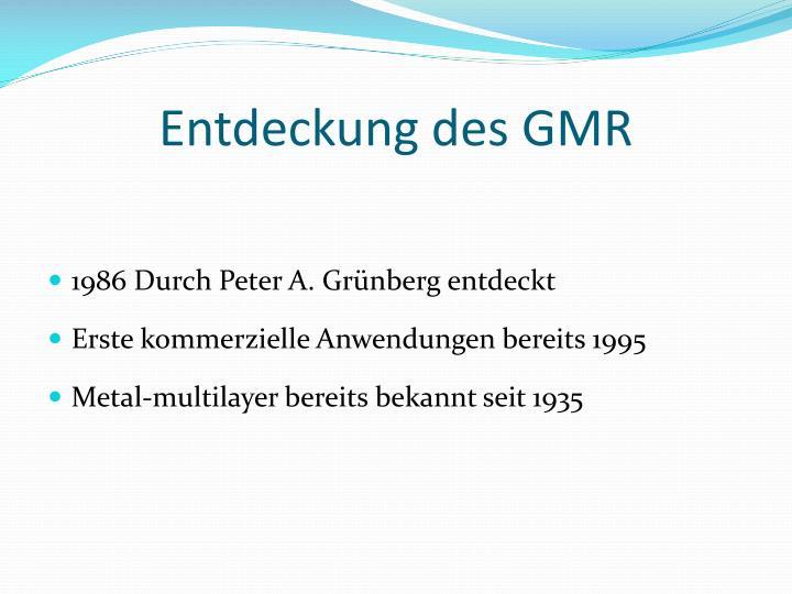 Entdeckung des GMR