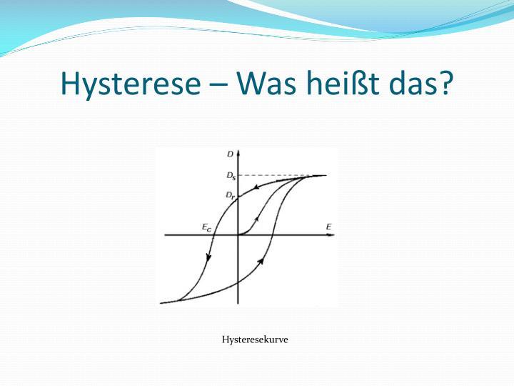 Hysterese – Was heißt das?