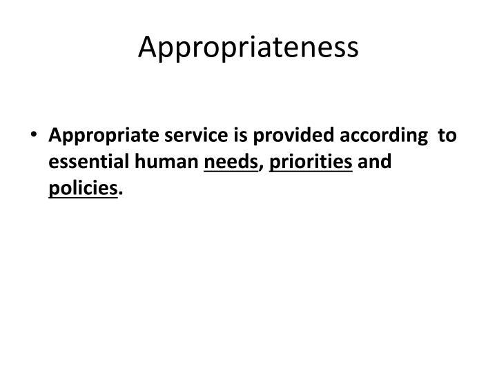 Appropriateness