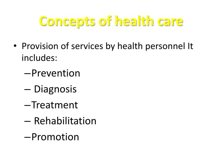 Concepts of health care