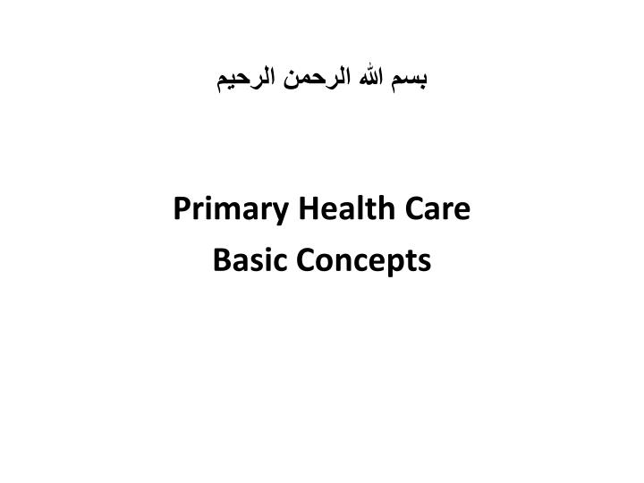 Primary health care basic concepts