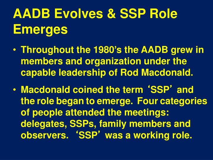 AADB Evolves & SSP Role Emerges