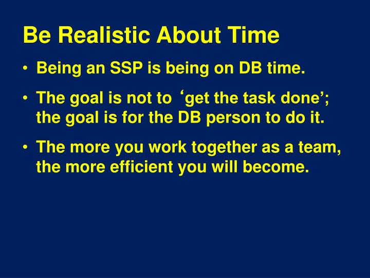 Be Realistic About Time