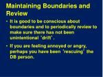 maintaining boundaries and review