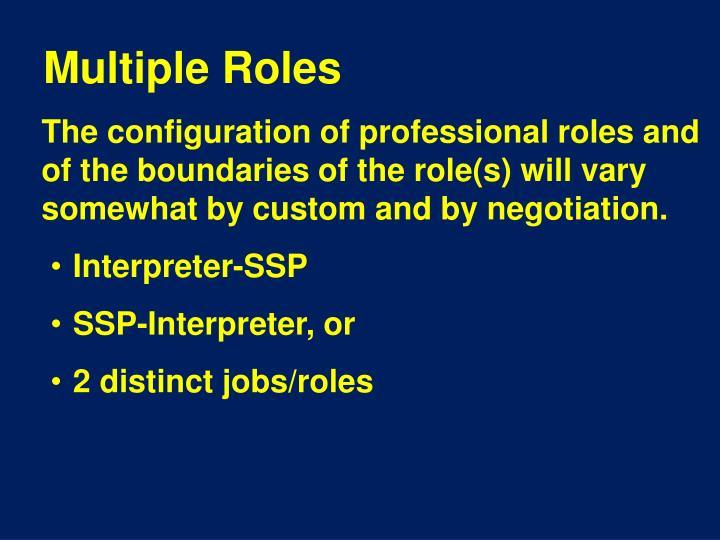 Multiple Roles