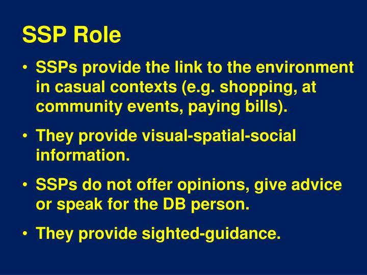 SSP Role