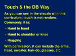 touch the db way1