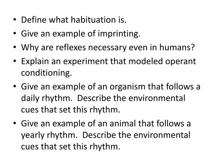 Define what habituation is.