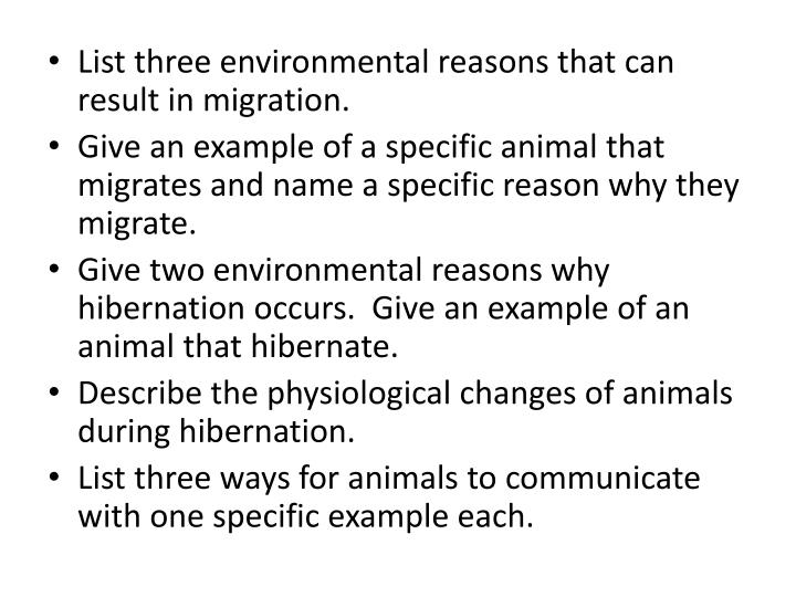 List three environmental reasons that can result in migration.