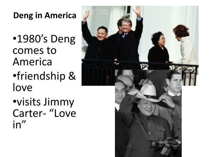 Deng in America