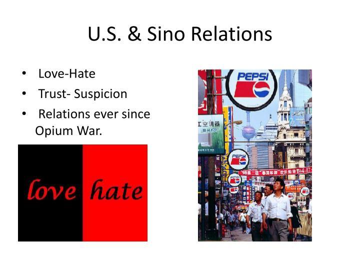 U.S. & Sino Relations