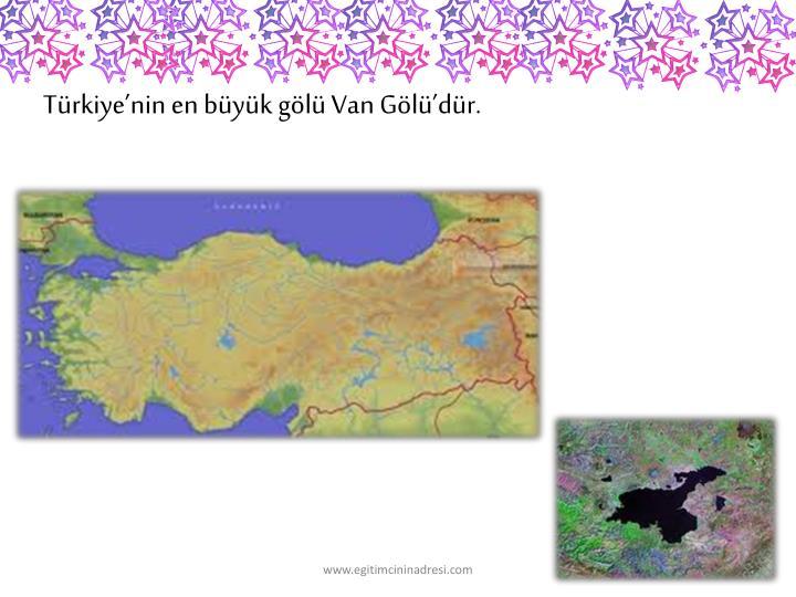 Trkiyenin en byk gl Van Gldr.