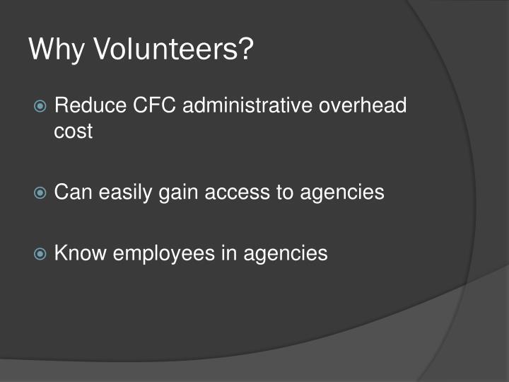 Why Volunteers?