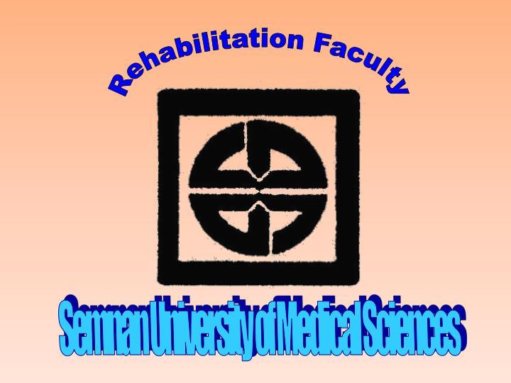 Rehabilitation Faculty