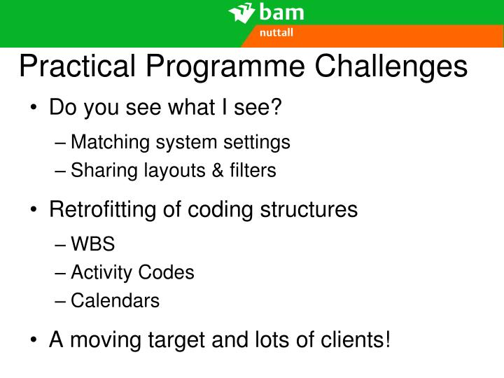 Practical Programme Challenges