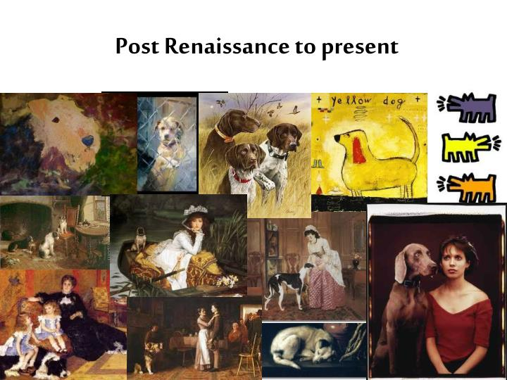 Post Renaissance to present