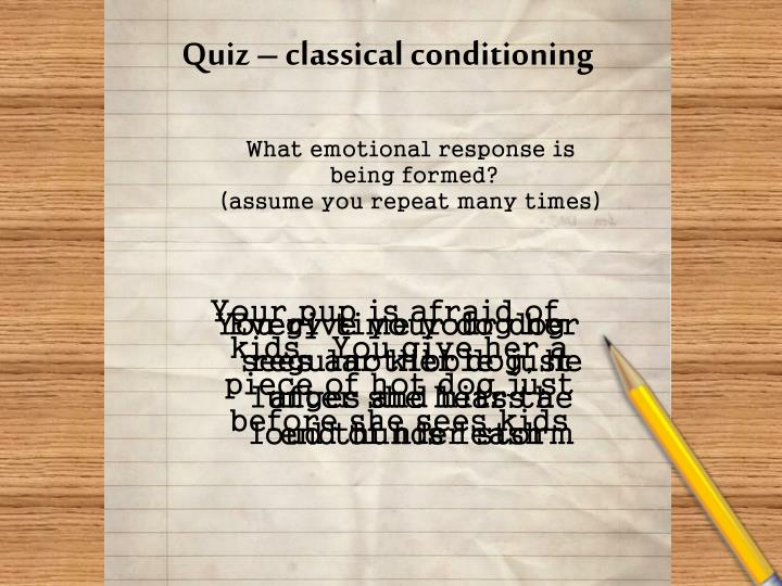 Quiz – classical conditioning