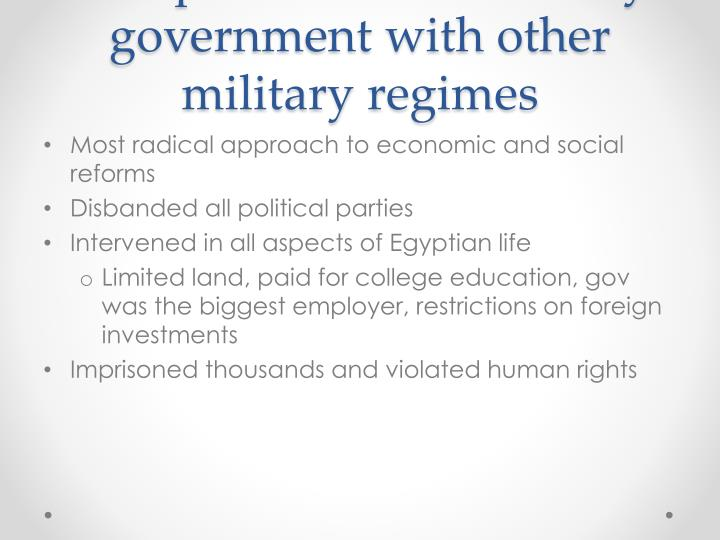 Compare Nasser's military government with other military regimes
