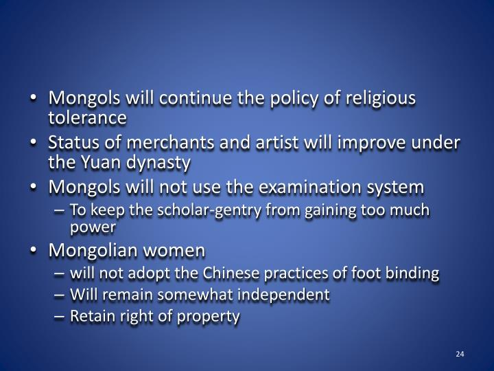 Mongols will continue the policy of religious tolerance