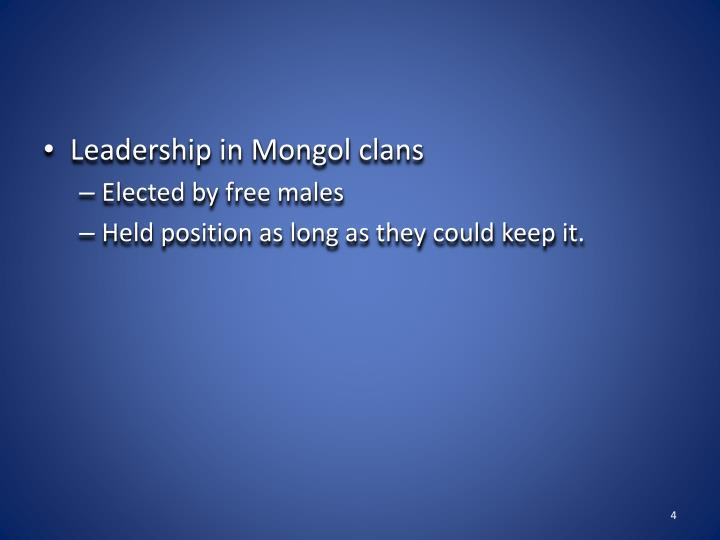 Leadership in Mongol clans