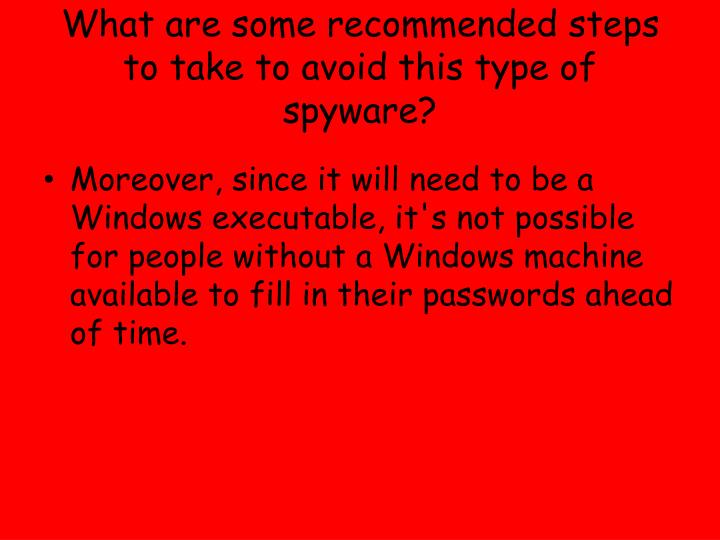 What are some recommended steps to take to avoid this type of spyware?