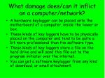 what damage does can it inflict on a computer network