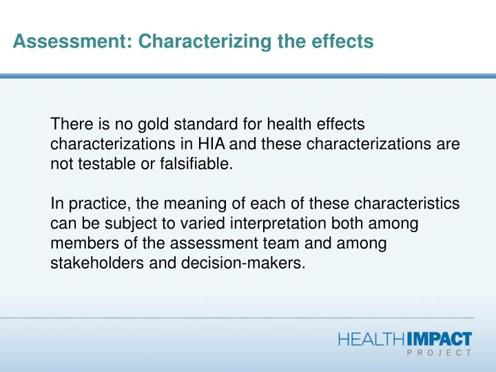Assessment: Characterizing the effects