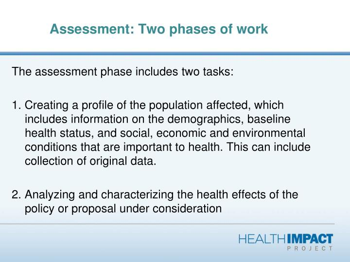 Assessment: Two phases of work