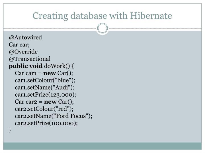 Creating database with Hibernate
