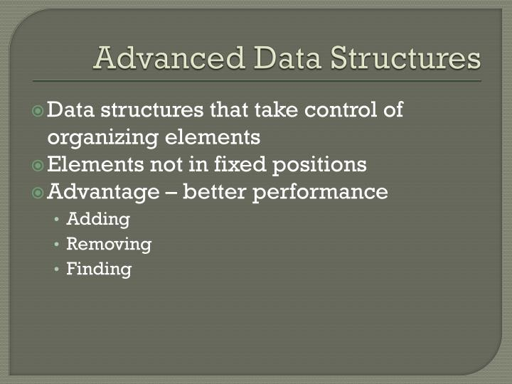 Advanced data structures1