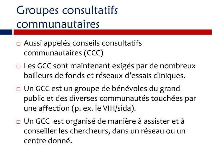 Groupes consultatifs communautaires