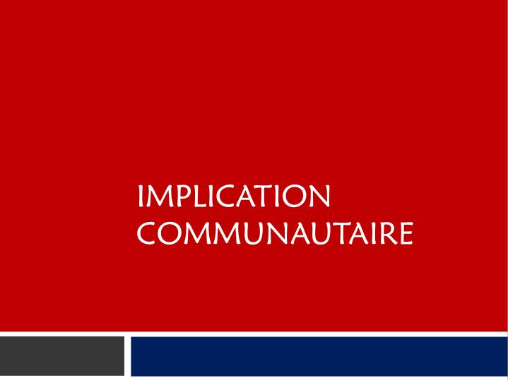 IMPLICATION COMMUNAUTAIRE