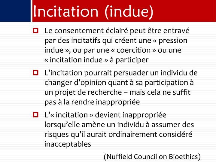 Incitation (indue)