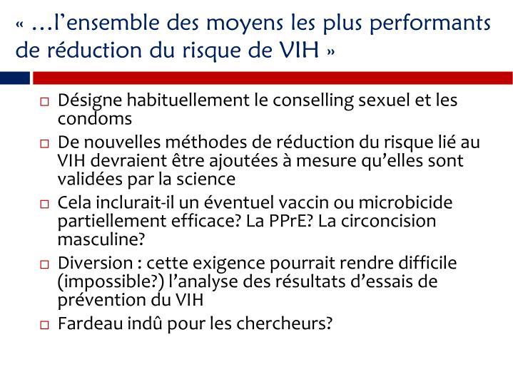 lensemble des moyens les plus performants de rduction du risque de VIH