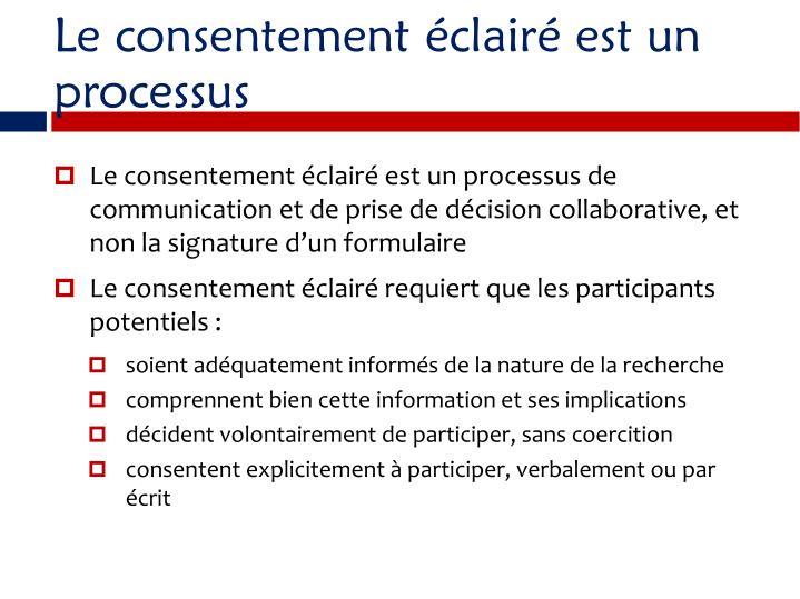 Le consentement clair est un processus