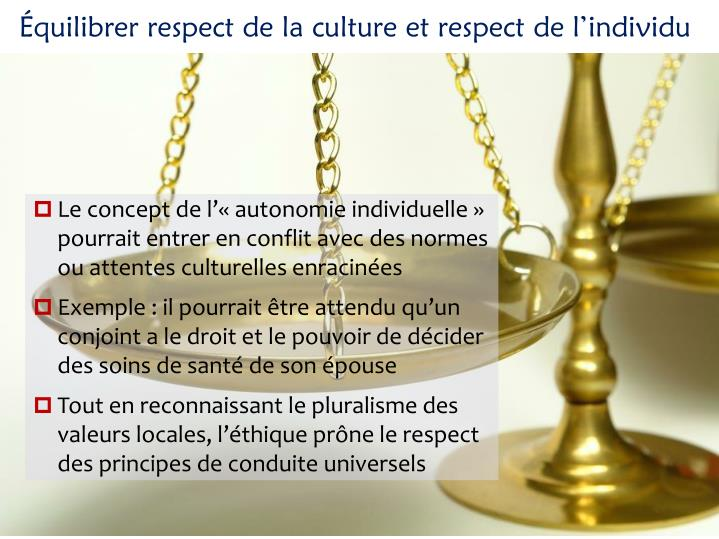 quilibrer respect de la culture et respect de lindividu