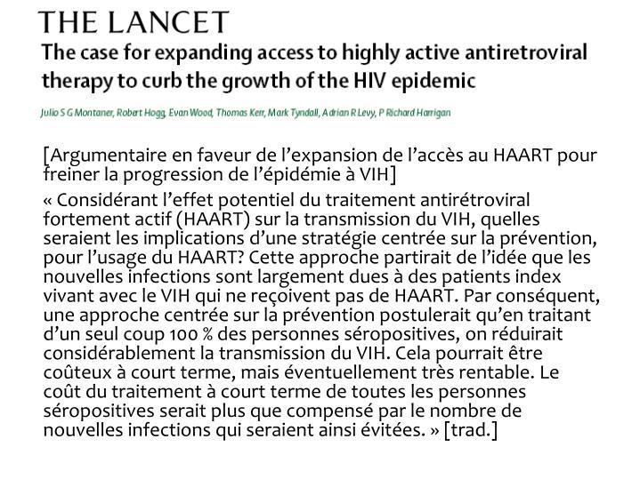 [Argumentaire en faveur de lexpansion de laccs au HAART pour freiner la progression de lpidmie  VIH]