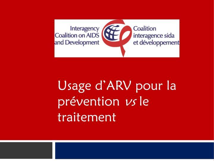 Usage dARV pour la prvention