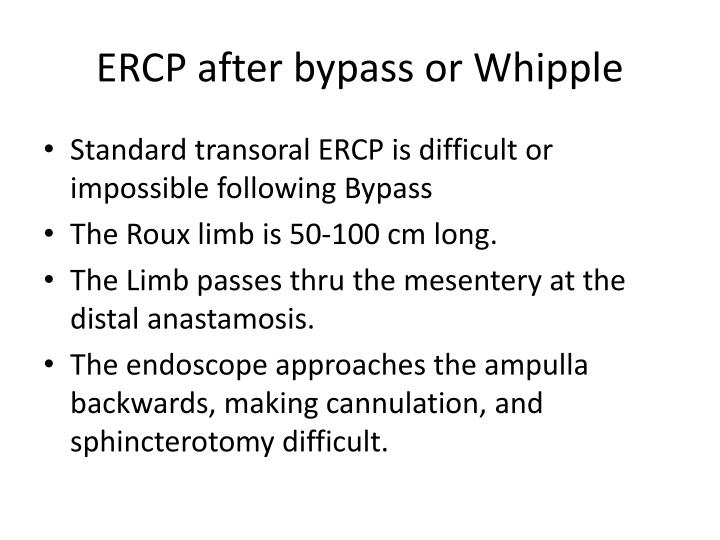 ERCP after bypass or Whipple