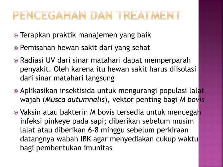 Pencegahan dan treatment