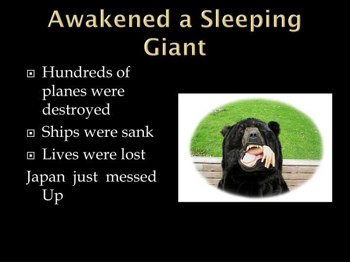 Awakened a Sleeping Giant
