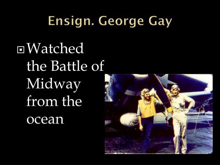 Ensign. George Gay