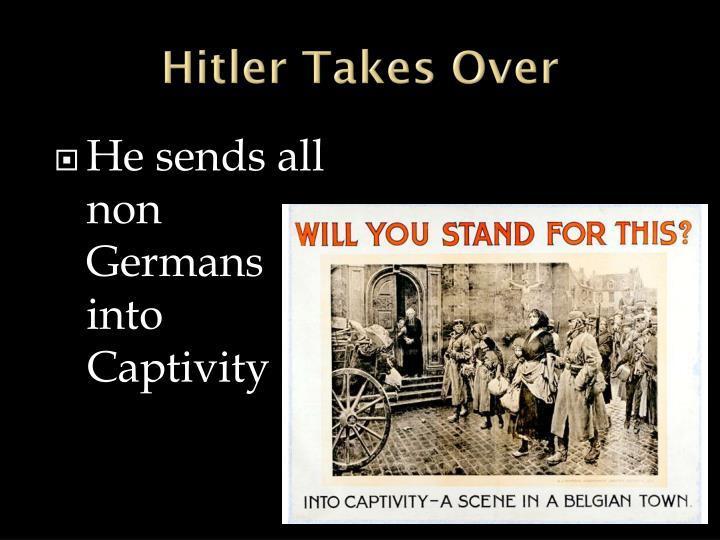 Hitler Takes Over