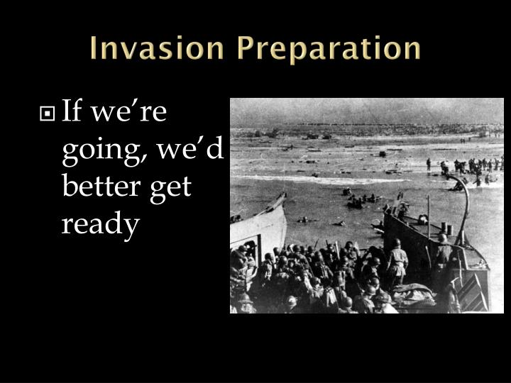 Invasion Preparation