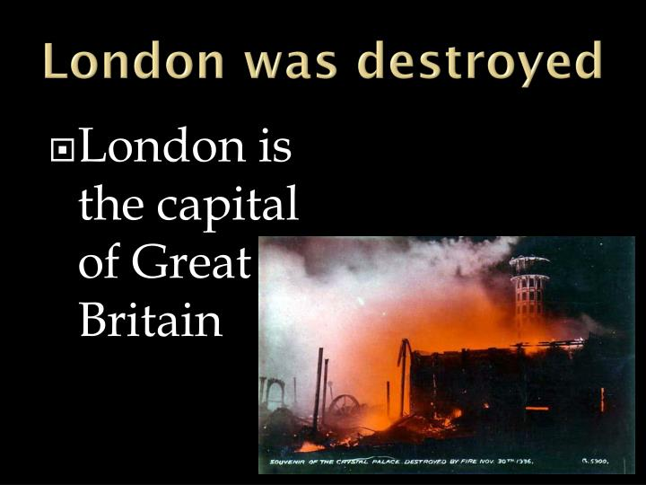London was destroyed