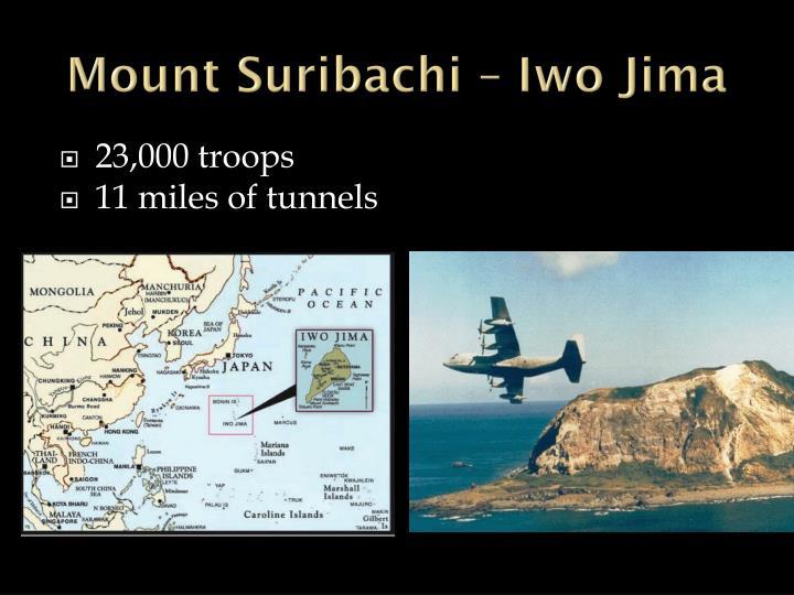 Mount Suribachi – Iwo Jima