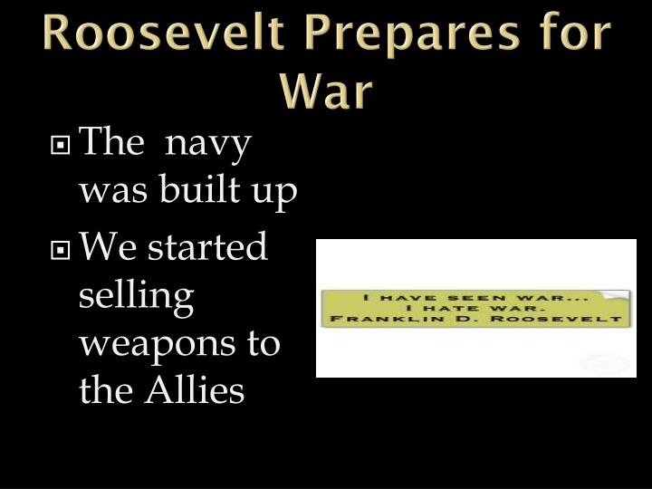 Roosevelt Prepares for War