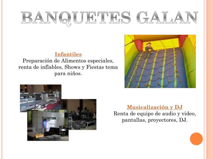 BANQUETES GALAN