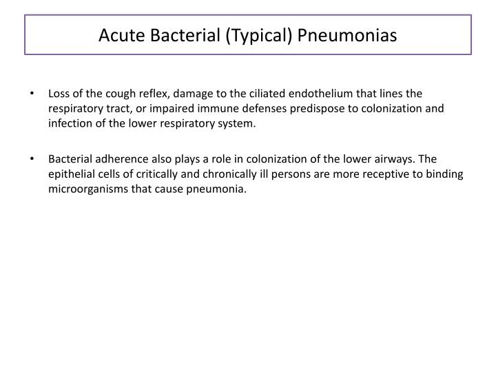 Acute Bacterial (Typical) Pneumonias
